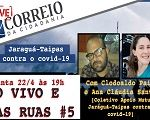 Ao Vivo e nas Ruas #5: Jaraguá-Taipas contra o Covid-19