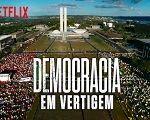 Democracia em Vertigem: o desafio de narrar o Brasil